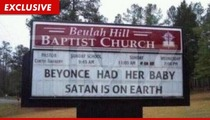 Beyonce's Baby Triggers Church Vandalism -- Blue Ivy Is 'SATAN'
