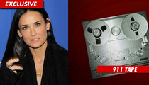 Demi Moore -- The Drug Emergency 911 Call