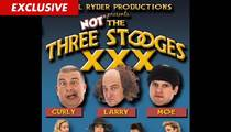 'Three Stooges' -- You Can't Jack Our Comedy With Porn!