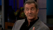 Mel Gibson to Jay Leno -- 'I've Got a Little Bit of a Temper'