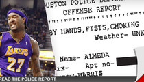 Jordan Hill -- Lakers Star Charged with Choking Girlfriend