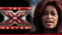 Chaka Khan -- I'm the Next 'X-Factor' Judge ... If they Call Me Back