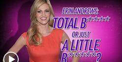 Erin Andrews -- Bitchiest Debate Ever