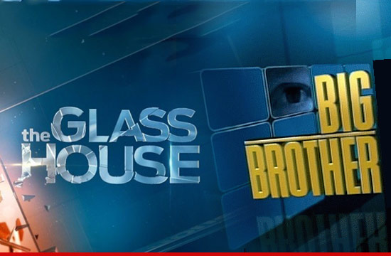 0615_glass_house_big_brother