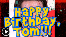 Tom Cruise -- The Best Birthday Present Is a Rock-Solid Prenup