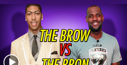 Anthony Davis vs. LeBron James -- Unibrow vs Hairline ... You Make the Call!!
