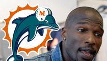 Chad Johnson -- RELEASED by Miami Dolphins After Domestic Violence Arrest