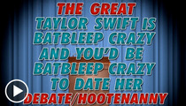Taylor Swift -- Crazy for Break-Up Songs