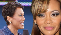 Robin Roberts -- Sidelined from Interview with Chad Johnson's Estranged Wife Evelyn Lozada