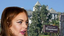 Lindsay Lohan -- Unpaid Hotel Bill ... Not My Problem