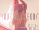 Christina Aguilera: Listen to Her New Song &quot;Your Body&quot;