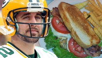 Aaron Rodgers -- I'm a Giant Chicken ... Sandwich