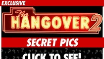 'Hangover 2' -- Crazy Secret Pics from the Set