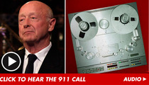 Tony Scott 911 Calls -- 'There's a Man Who Just Jumped'