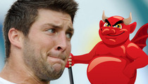 Tim Tebow to The Devil -- Stay the Hell Away from Monday Night Football