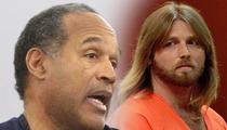 Murder Victim's Dad -- OJ Simpson Butchered My Son ... NOT Florida Serial Killer
