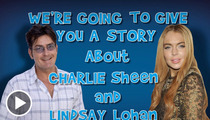 Lindsay Lohan -- If Only Charlie Sheen Could Save 'Liz & Dick'
