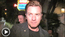 Ewan McGregor -- Count Me In for New 'Star Wars' Flicks