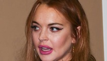 Prosecutors to Judge -- Lock Lindsay Lohan Up!