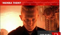 T-1000 in 'Terminator 2': 'Memba Him?!