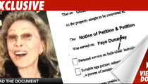Dunaway's Landlord -- Faye Won't Pay!