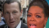 Lance Armstrong -- Reportedly Ready to Come Clean to Oprah