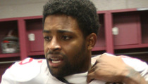 Michael Crabtree -- San Francisco 49ers Star Questioned in Sexual Assault