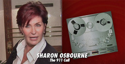 Sharon Osbourne Pleads With 911 -- Send Me Your Best Firemen!
