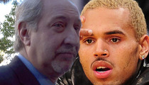 Chris Brown -- 10 Questions Judge Should Ask Mark Geragos
