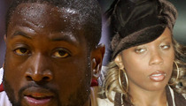 Dwyane Wade's Ex-Wife -- He's Being a HUGE Pain in the Asthma
