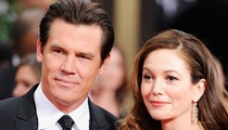 Josh Brolin and Diane Lane -- WE'RE DIVORCING