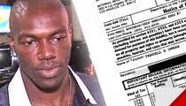 IRS to Terrell Owens -- Go Looooooong ... & Catch This $430k Tax Bill!