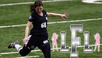 Lingerie Football League -- NFL's Failed Female Kicker Lauren Silberman Isn't LFL Material