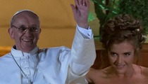 Alotta Fagina -- The New Pope Rubs Me the Right Way