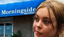 Lindsay Lohan's Treatment Facility Has NO TREATMENT LICENSE ... Say CA Officials