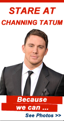 Stare At: Channing Tatum