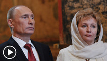 Vladimir Putin Divorce -- It Was a Good Run, Nyet?