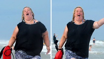 Mama June Hits the Beach -- I'm Just Like Pam Anderson!!!