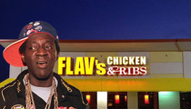 Flavor Flav's Fried Chicken Empire ... Is Thiiiis Close to Death
