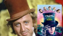 Gene Wilder -- TRASHES 'Willy Wonka' Movie Remake ... 'I Think It's an Insult'
