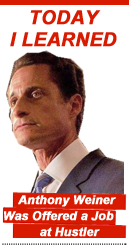 Today I Learned: Anthony Weiner Was Offered a Job at Hustler