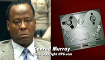 Conrad Murray to Jackson Family -- Mark My Words, I Will Destroy You ... 'Consider This an Imminent Nuclear Warning'