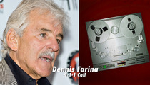 Dennis Farina 911 Call -- He Has Cancer, He Can't Breathe