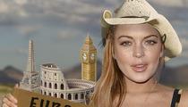 Lindsay Lohan -- EuroTrip Post Rehab