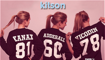 Xanax, Adderall, Vicodin -- We're Gonna SUE Over Kitson Druggie T-Shirts