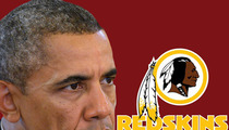 President Obama -- Redskins Name is Offensive ... I'd Probably Change It