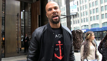 Common -- Kanye West's Right ... Chicago's an Ultra-Violent Place