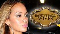 'Basketball Wives' -- Reunion Show SHUT DOWN
