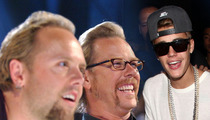 Metallica -- Yeah, We're Into Justin Bieber