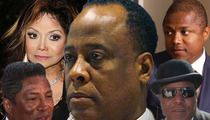 Jackson Family -- If Conrad Murray's Allowed to Practice ... He'll Kill Again